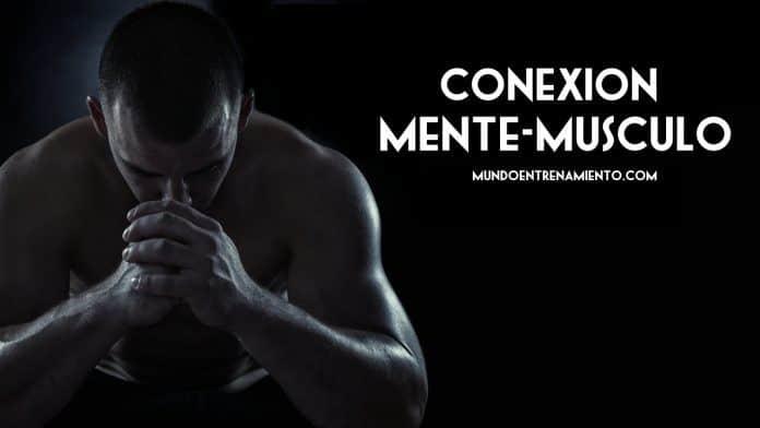 conexión mente músculo