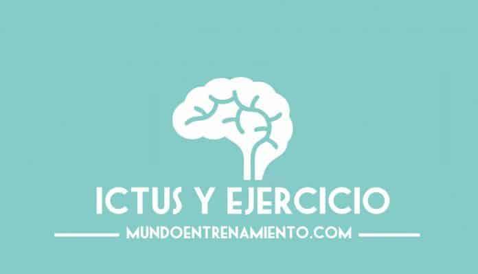 ictus y ejercicio