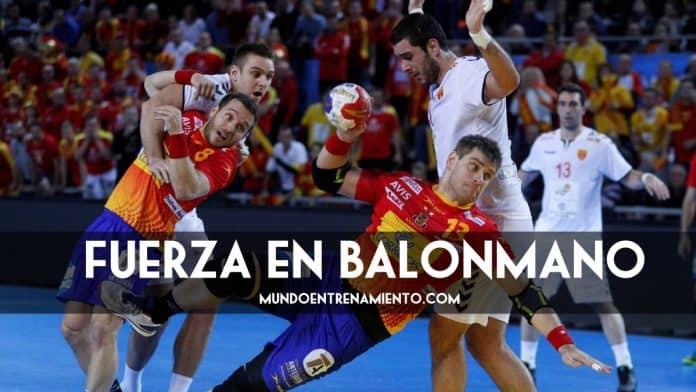 La fuerza en el Balonmano